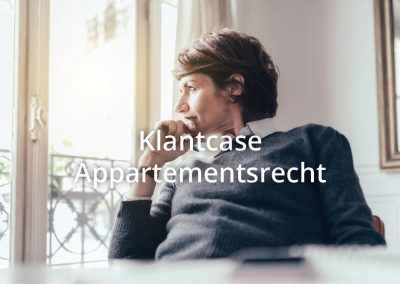 Klantcase appartementsrecht